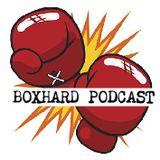 BoxHard Podcast Episode 187: Mykal Fox, Michael Hunter