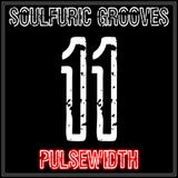 Soulfuric Grooves # 11 - Pulsewidth - (March 13th 2019)