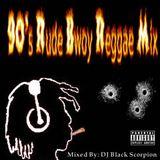 90's Rude Bwoy Reggae Mix