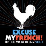 Excuse My French vol.1