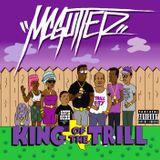 McGutter - King of the Trill Mixxxtape