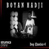 Boyan Hadji Deep (E) motion for StrumicaOnLine #4 03/2014