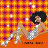 Shotta Disco 3