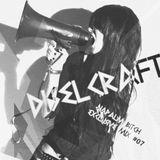 DIZELKRAFT - NAPALM BITCH EXCLUSIVE MIX #07
