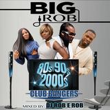 DJ BIG ROB 80'S 90'S 2KS CLUB BANGER