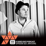 8 Sided Dice Podcast 022 with Jon Gurd