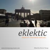 Eklektic vol 67 : From Berlin with Love...