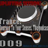 ιllιιllιl Trance: Journey To Your Senses ιllιιllιl The Podcast 009