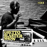 GHETTOBLASTERSHOW #111 (oct. 27/12)