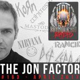 Hard Rock Hell Radio - The Jon Factor 163 - April 2017