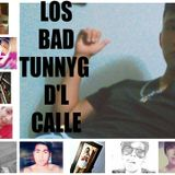 LOS BAD TUNNYG D'L CALLE