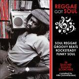 Reggae Got Soul Compilation (December 2012)