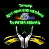 OFFICIAL 2014 YEAR END MEGAMIX - DJ PETER BEDARD