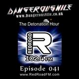 DangerousNile - The Detonation Hour Red Road FM Episode 041 (29/05/2015)