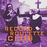 RECORD ROULETTE CLUB #36
