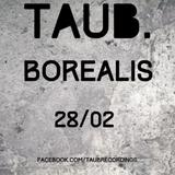 Borealis @ Taub. 28 02 15