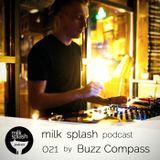 milk splash podcast 021 by Buzz Compass