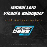 Ismael Lora & Vicente Belenguer - 15 Aniversario Superbass Audio (Junio 2019)