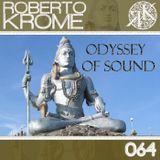 Roberto Krome - Odyssey Of Sound ep 064