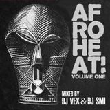 Afroheat! Volume One mixed by DJ VEX & DJ SMI