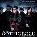 THIS IS GOTHIC ROCK episode 23 - February 2012
