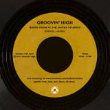 Groovin' High Radio #26 @TheDocksStudios w/ Auddicted b2b David Conde (Mossa / The Docks Studios)