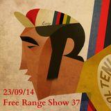 Free Range Show #37 23/09/14