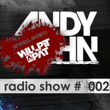 Andy John - Radio Show #002 Special Guest: Will Pit-a-Pat
