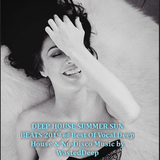 DEEP HOUSE SUMMER SUN BEATS 2019 @ Best Of Vocal Deep House & Nu-Disco Music by WastedDeep