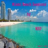 Miami Beach Sessions By MRP 2015 Part 1