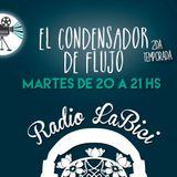 El Condensador de Flujo 09 - 08 - 2016 en Radio LaBici