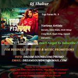 DJ Shakur - Top Form Pt. 3