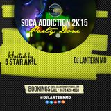 Dj Lantern MD - Soca Addiction 2015