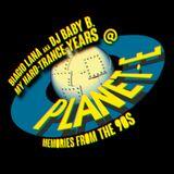 BIAGIO LANA aka DJ BABY B > MEMORIES from the 90s / My Hard-Trance Years @ PLANET E (Basel - CH)