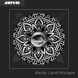 Guest Mix Session #17 Bardo Land Mixtape (27/11/2017 Nova Fm 106MHz Anfscd Radio Show)