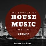 The Sounds of House music 1986 - 91 Vol 2