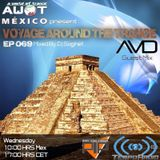 AvD's Guest Mix @ AWOT pres. Voyage Around The Trance #069 04-02-2014