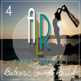 Aiko & ALR Present Balearic Sounds 4