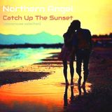 Northern Angel - Catch Up The Sunset (#deephouse collection)
