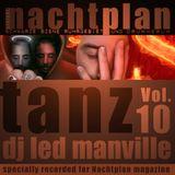 DJ Led Manville - Nachtplan Tanz Vol.10 (2013)