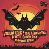 [ITG045] Vincent Koelo & miss Aiko Miyuki - Into The Groove 045 - Halloween Edition (2016)