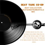BEAT TAPE CO-OP - BEAT COLLECTION (BEATS/INSTRUMENTALS) MIX  :Side B:
