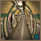 Big Beats Underground House