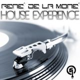 House Experience - René de la Moné - 22.07.2012 (2nd Trip)