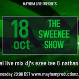The Sweenee Show - Special live mix's from Dj's Ezee Tee & Nathan Welsh