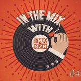 In the mix with Funkanizer / Episode #4