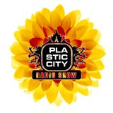 Plastic City Radio Show #Vol 82 by Julio Red