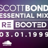 SCOTT BOND - BBC RADIO 1 ESSENTIAL MIX 1999 RΞBOOTΞD [DOWNLOAD > PLAY > SHARE!!!]