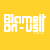 Blame It On Us podcast #008 with Raw-J