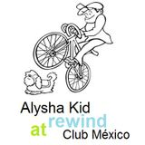 Alysha Kid Live @ Rewind Club, México -02-Jul-2011